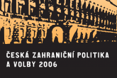 Czech Foreign Policy and Elections 2006