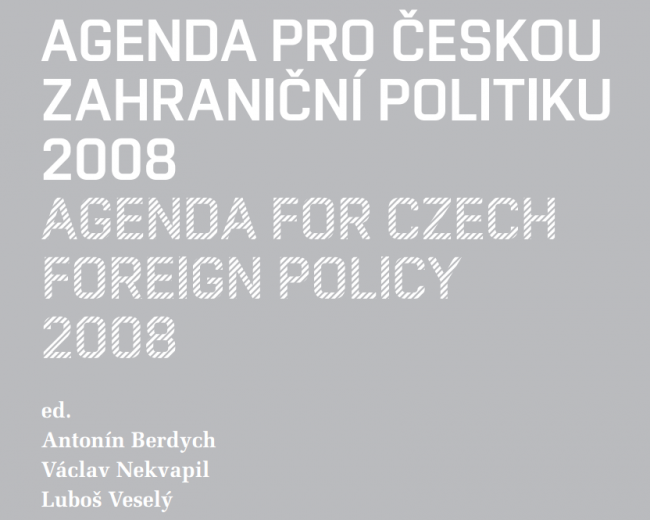 Agenda for Czech Foreign Policy 2008