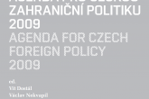 Agenda for Czech Foreign Policy 2009