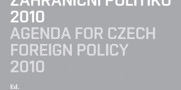 Agenda for Czech Foreign Policy 2010