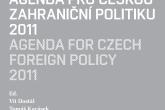 Agenda pro českou zahraniční politiku 2011