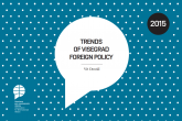 Trends of Visegrad Foreign Policy