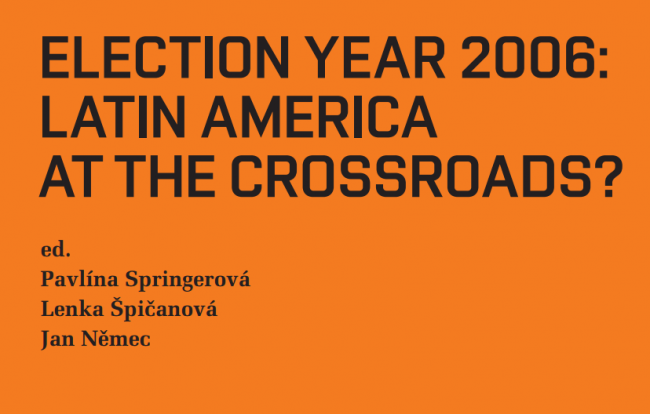Election Year 2006: Latin America at the Crossroads?