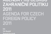 Agenda for Czech Foreign Policy 2011