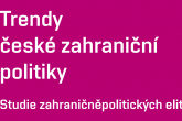 Trends of Czech Foreign Policy: Study of Foreign-Policy Elites