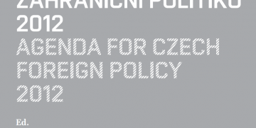 Agenda for Czech Foreign Policy 2012